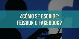 ¿Feisbuk o Facebook? ¡Inicia sesión o conoce la historia de la red social!