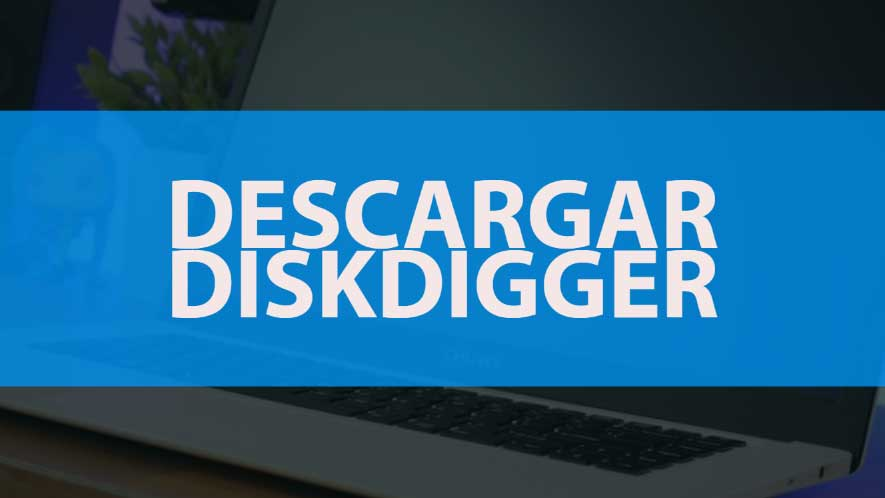 ▷ Descargar DiskDigger ◁ Última versión: 1 20 12 2767