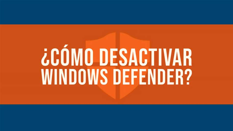 como desactivar windows defender