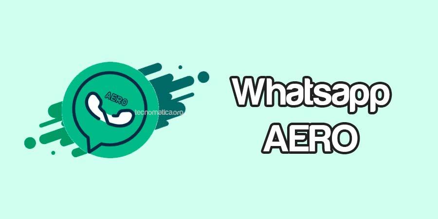 whatsapp aero apk 2021